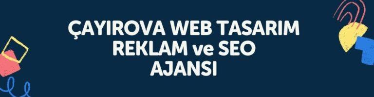 Cayirova WEB TASARIM REKLAM ve SEO AJANSI